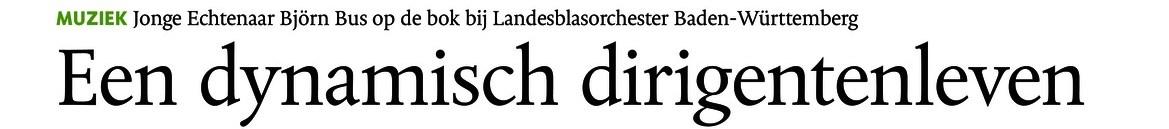 Interview Dagblad de Limburger – Een dynamisch dirigentenleven